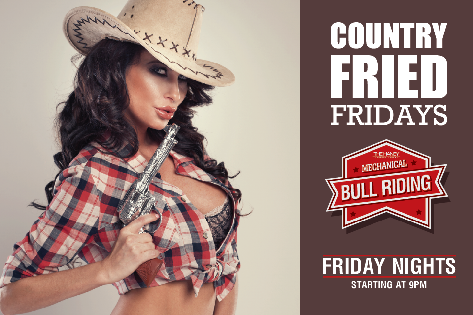 Country Fried Fridays at The Haney